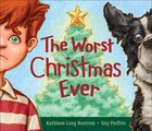 The Worst Christmas Ever eBook
