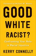 Good White Racist? eBook