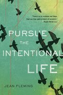 Pursue the Intentional Life eBook