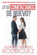 Y Si Comenzamos De Nuevo? (Should We Start Again?) eBook