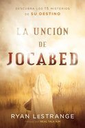 La Uncin De Jocabed / the Jochabed Anointing eBook
