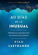 60 Das De Lo Inusual / 60 Days of Unusual eBook