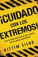 Cuidado Con Los Extremos! / Beware of the Extremes! eBook