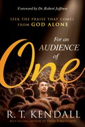 For An Audience of One eBook