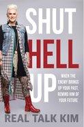 Shut Hell Up eBook