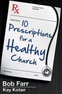 10 Prescriptions For a Healthy Church eBook