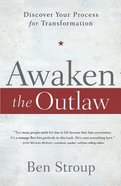 Awaken the Outlaw eBook