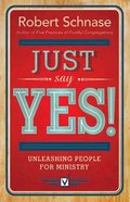 Just Say Yes eBook