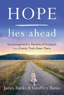 Hope Lies Ahead (Our Daily Bread Series) eBook