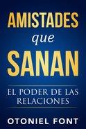 Amistades Que Sanan eBook