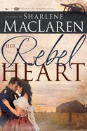 Her Rebel Heart eBook