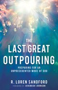 The Last Great Outpouring eBook