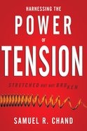 Harnessing the Power of Tension eBook