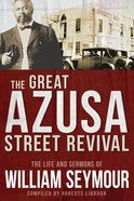 The Great Azusa Street Revival eBook