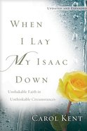 When I Lay My Isaac Down, eBook