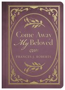Come Away My Beloved eBook