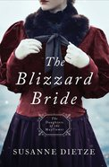 The Blizzard Bride (#11 in Daughters Of The Mayflower Series) eBook