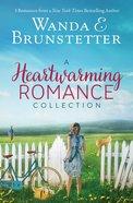A Heartwarming Romance Collection (Heartsong Series) eBook