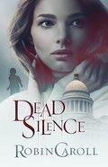 Dead Silence eBook