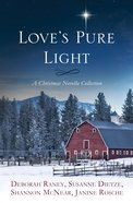 Love's Pure Light eBook