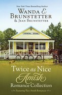 Twice as Nice Amish Romance Collection eBook