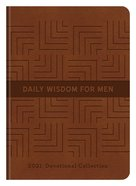 Daily Wisdom For Men 2021 Devotional Collection eBook