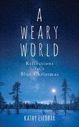 A Weary World eBook