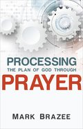 Processing the Plan of God Through Prayer eBook