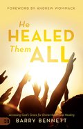 He Healed Them All eBook