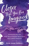 Closer Than You Ever Imagined eBook