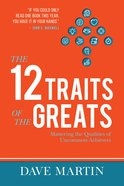 The 12 Traits of the Greats eBook