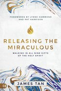 Releasing the Miraculous eBook