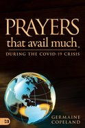 Prayers That Avail Much During the Covid-19 Crisis eBook