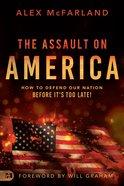 The Assault on America eBook