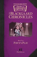 Pawn's Play, (#02 in Aio Blackgaard Chronicles Series) eBook
