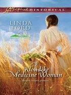 Klondike Medicine Woman eBook