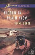 Hidden in Plain View (Love Inspired Suspense Series) eBook