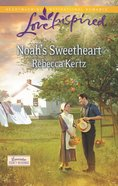 Noah's Sweetheart (Love Inspired Series) eBook