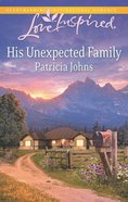 His Unexpected Family (Love Inspired Series) eBook