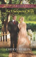 An Unexpected Wife (Love Inspired Historical Series) eBook