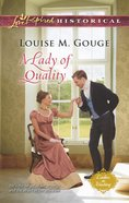 A Lady of Quality (Love Inspired Series Historical) eBook