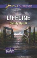 Lifeline (Love Inspired Suspense Series) eBook