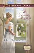 The Courting Campaign (Love Inspired Series Historical) eBook