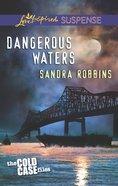 Dangerous Waters (Love Inspired Suspense Series) eBook
