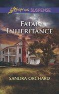 Fatal Inheritance (Love Inspired Suspense Series) eBook