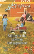 Falling For the Lawman (Love Inspired Series) eBook