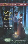 Falling For the Teacher (Love Inspired Series Historical) eBook