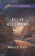 Killer Assignment (Love Inspired Suspense Series) eBook