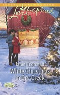 White Christmas in Dry Creek (Love Inspired Series) eBook