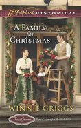 A Family For Christmas (Love Inspired Series Historical) eBook